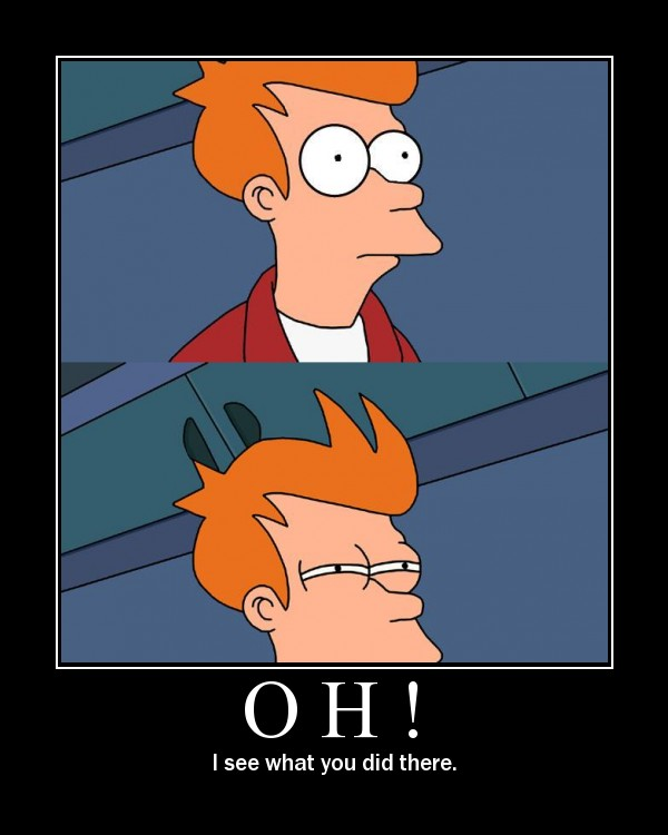 fry-see-what-you-did-there.jpg