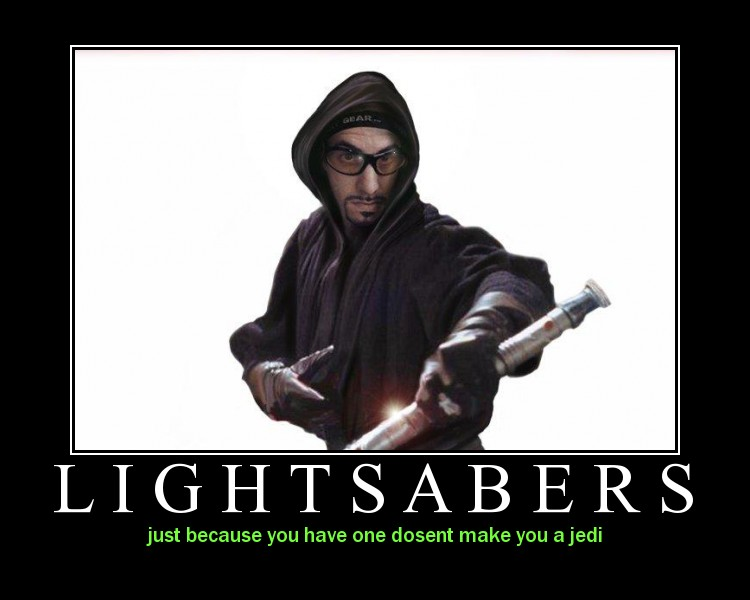 lightsabers motivational poster Lightsabers Motivational Poster Motivational Posters Humor
