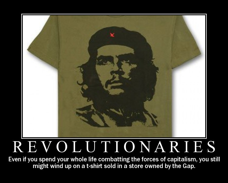 revolutionaries motivaional Revolutionaries Motivational Poster Politics Motivational Posters Humor