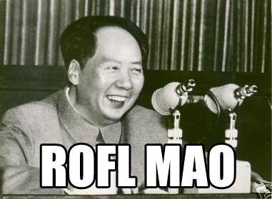 roflmao ROFL Mao wtf Politics Humor Forum Fodder