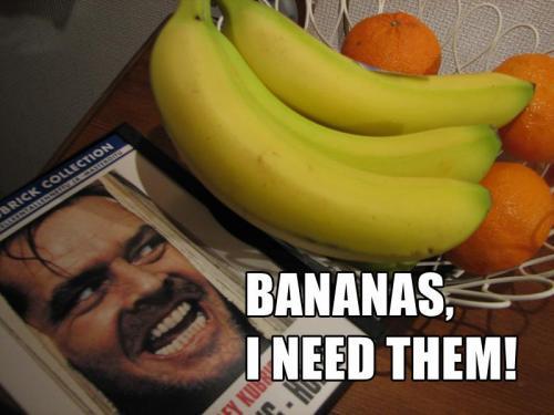 bananas-i-need-them.jpg