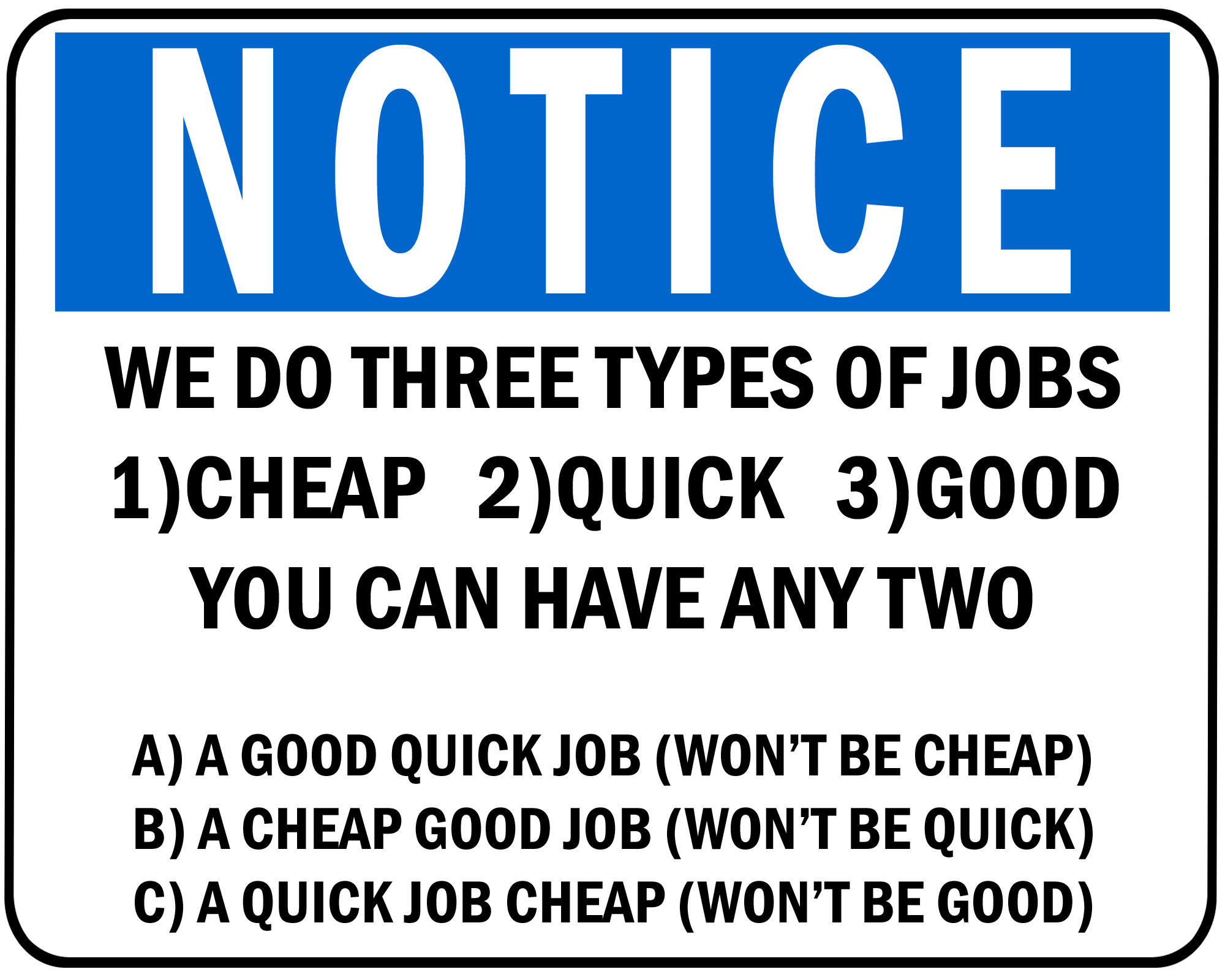 three kinds of jobs myconfinedspace cheap good quick jpg we do three types