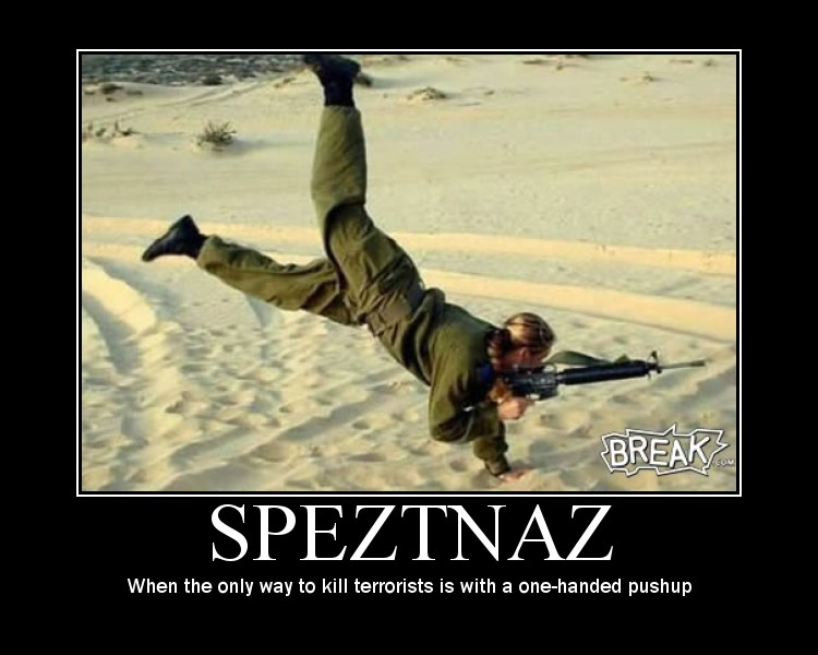 spetznaz Speztnaz Motivational Posters Military Humor