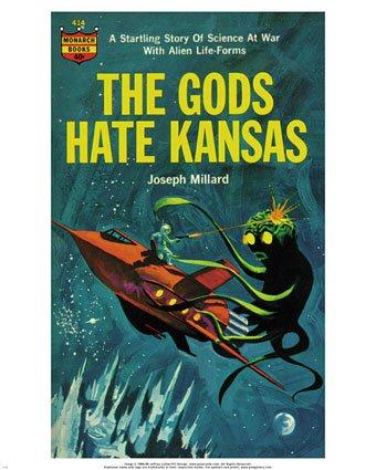 the-gods-hate-kansas-print-c12195435.jpeg