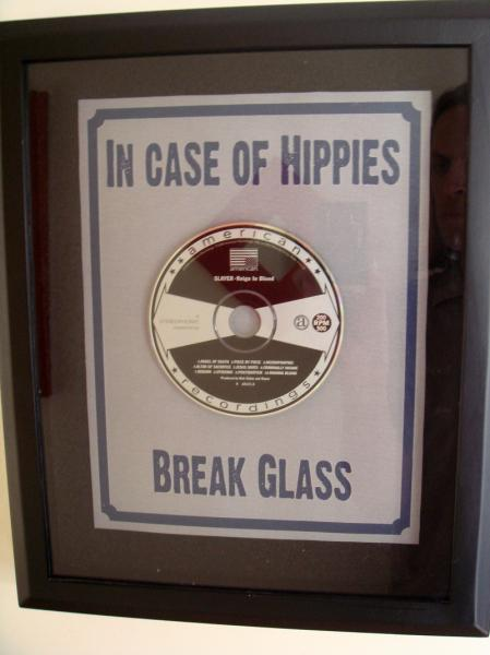 In case of Hippies - break glass