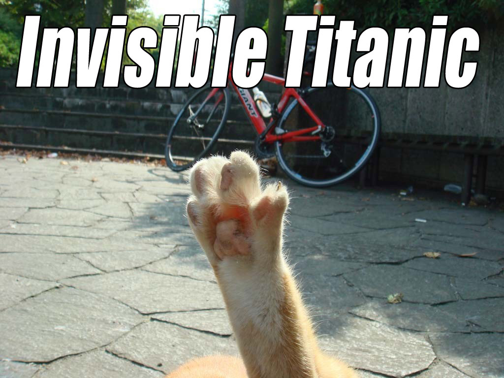 invisible titanic