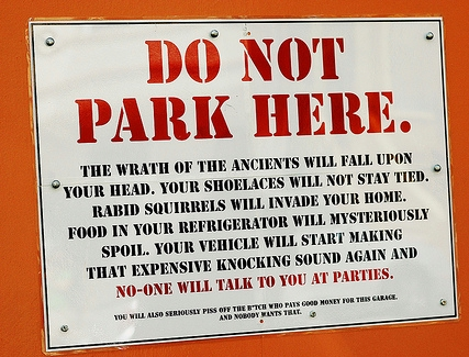 donotparkhere Do Not Park Here sign wtf Humor Forum Fodder