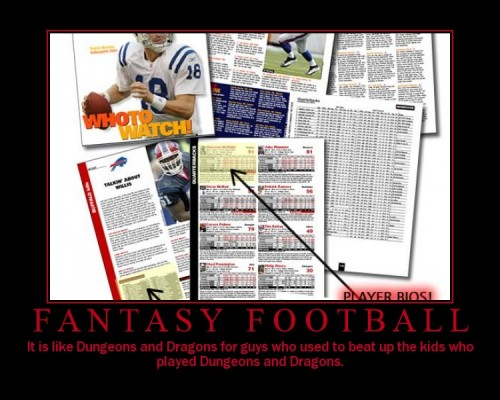 fantasyfootball 500x400 Fantasy Football   D&D For guys that beat up D&D kids Motivational Posters Humor