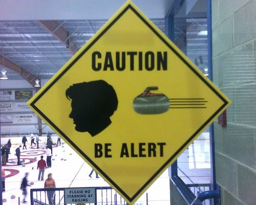 caution be alert - curling in progress