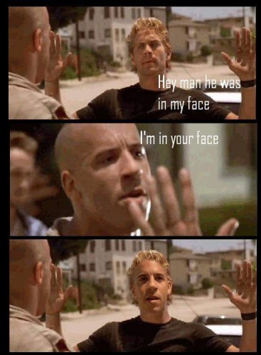 Fast And The Furious - In Your Face