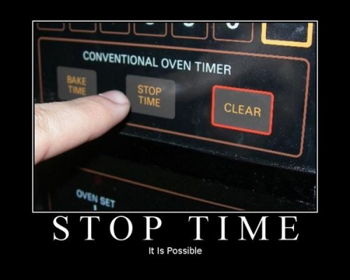It is possible to stop time