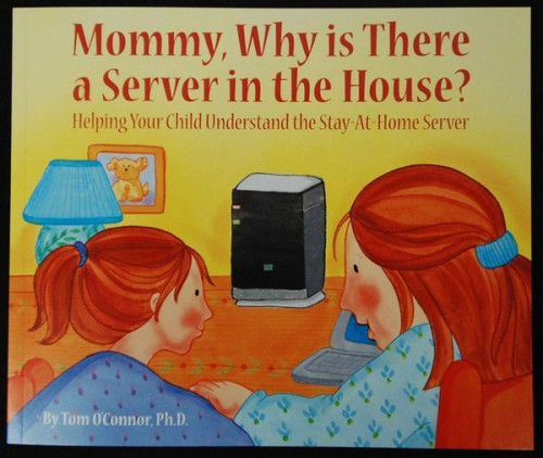 mommy, why is there a server in the house