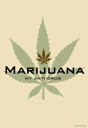 Marjuana - my anti-drug