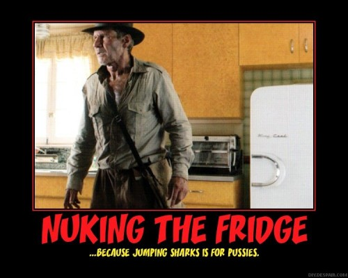 nuking the fridge because jumping sharks is for pussies 500x400 nuking the fridge   because jumping sharks is for pussies Movies Humor