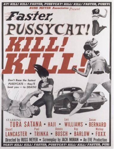 Faster Pussycat, Kill Kill