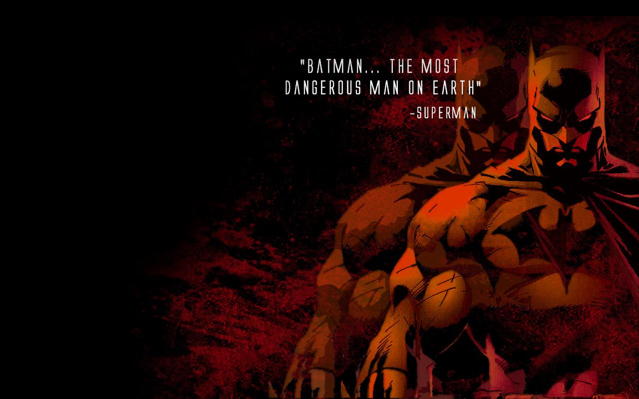 Batman- The Most Dangerous Man On Eart