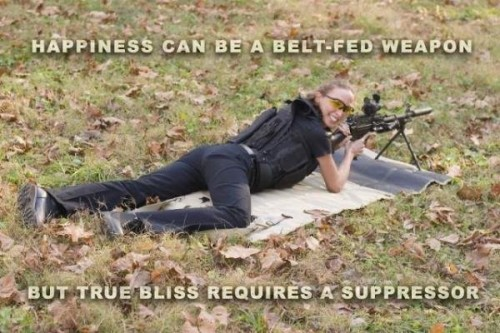happiness can be a belt-fed weapon - but true bliss requires a suppressor