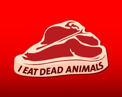 i eat dead animals 500x400 I eat dead animals Wallpaper Humor Food