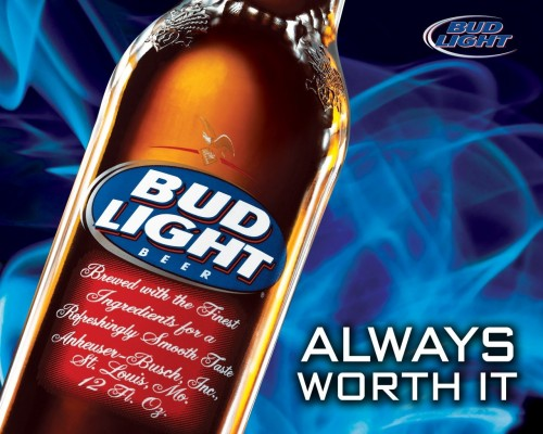 Bud Light - Always Worth It