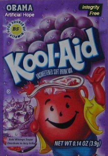 Kool Aid - Obama Artificial Hope