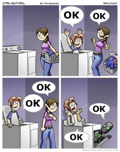 ctrl - alt - del OK OK OK OK OK OK