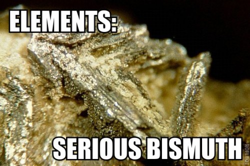 elements - serious bismuth