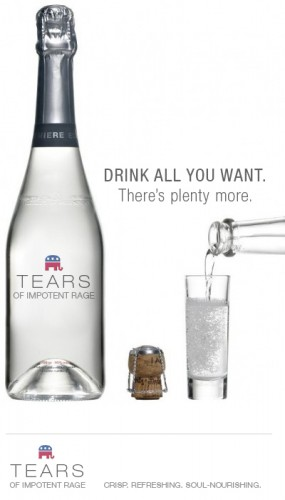 drink all you want - there's plenty more - tears of impotent rage