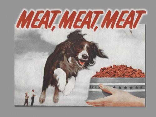 meat, meat, meat
