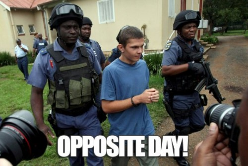 opposite day 500x334 opposite day Racist Dark Humor