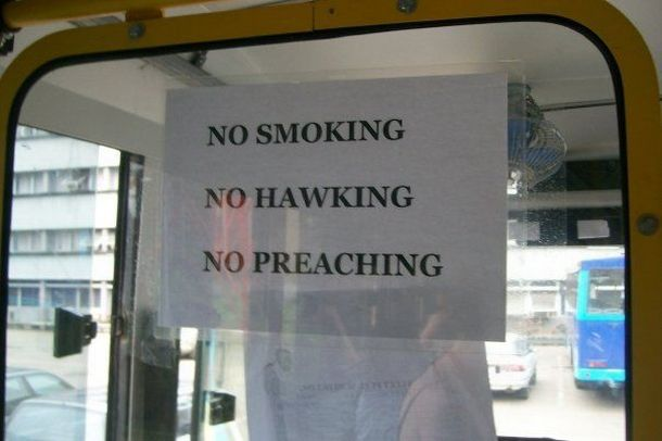 no smoking no hawking no preaching no smoking, no hawking, no preaching Religion Humor