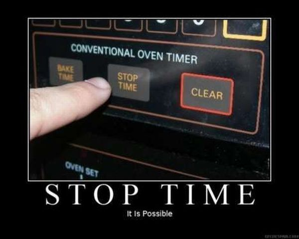 stop time it is possible stop time   it is possible Science! Humor