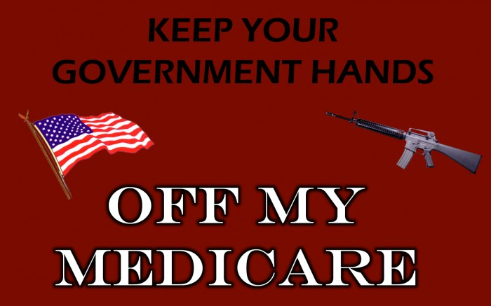 keep your government hands off my medicare 700x437 keep your government hands off my medicare
