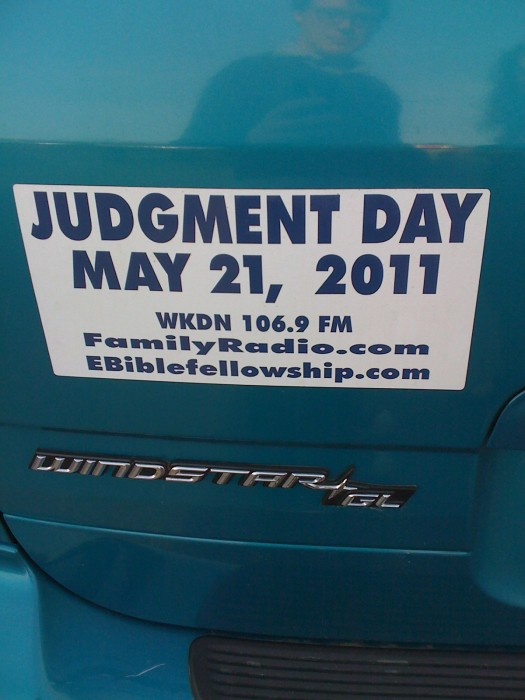 IMG 0205 525x700 Judgment Day = May 21, 2011 wtf Religion Humor