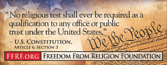 US Constitution no religious test shall ever be required US Constitution   no religious test shall ever be required wtf Religion Politics