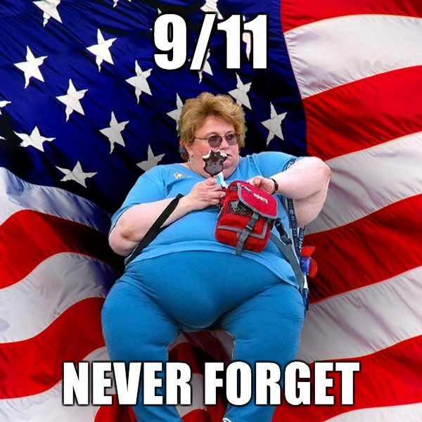 never forget 9 11 never forget 9 11 wtf Politics Humor 9 11