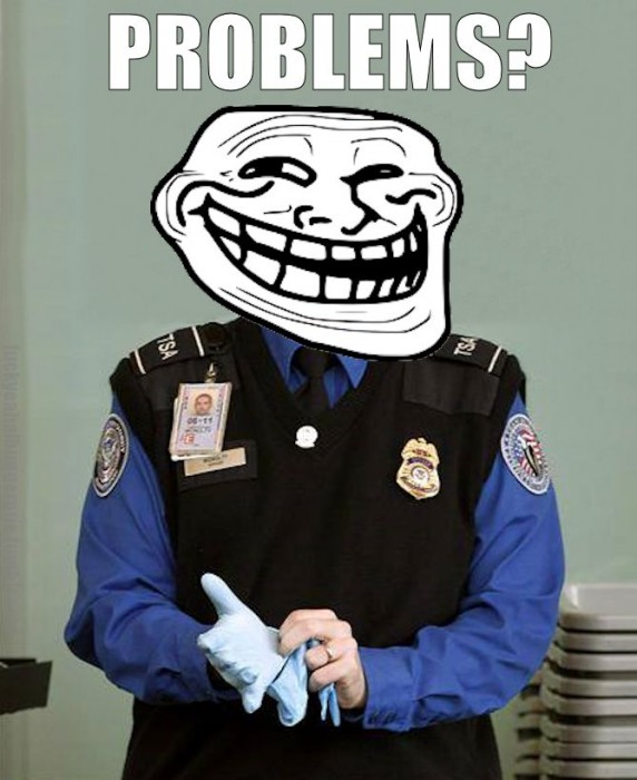 TSA Trollface - Problems