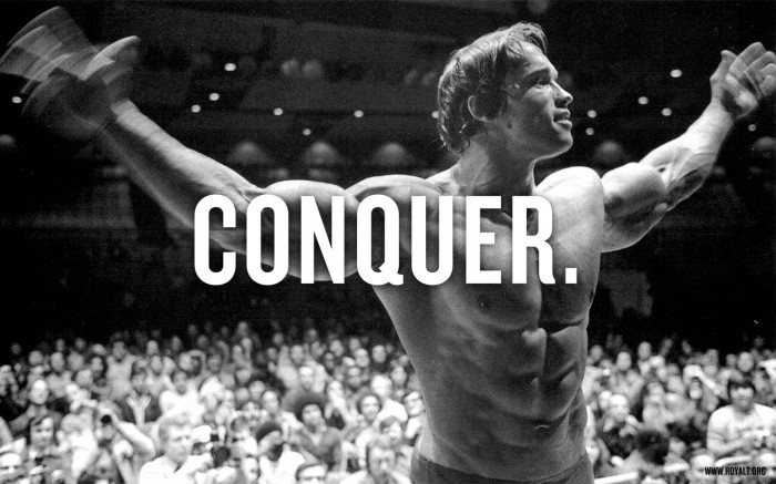 conquer 700x437 conquer Wallpaper motivational poster Arnold Schwarzenegger