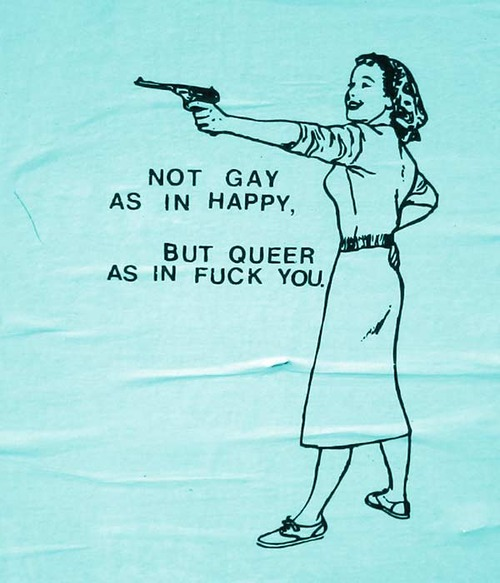not-gay-as-in-happy-but-queer-as-in-fuck