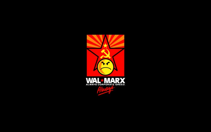wal-marx - always corporate greed