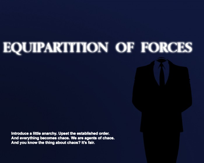 equipartition of forces 700x560 equipartition of forces Wallpaper Quotes Humor