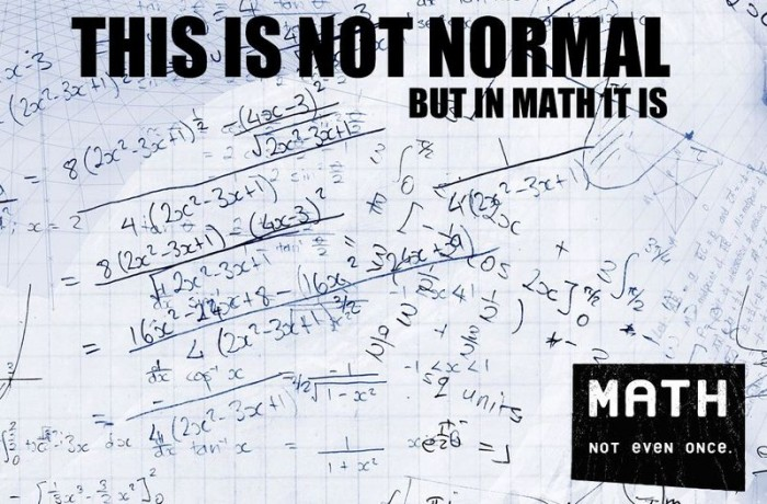 math not even once again 700x460 math   not even once again Science! Humor 420