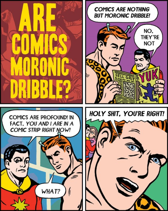 are comic moronic dribble