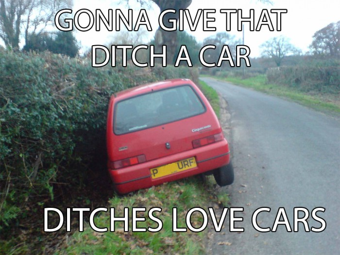 give that ditch a car
