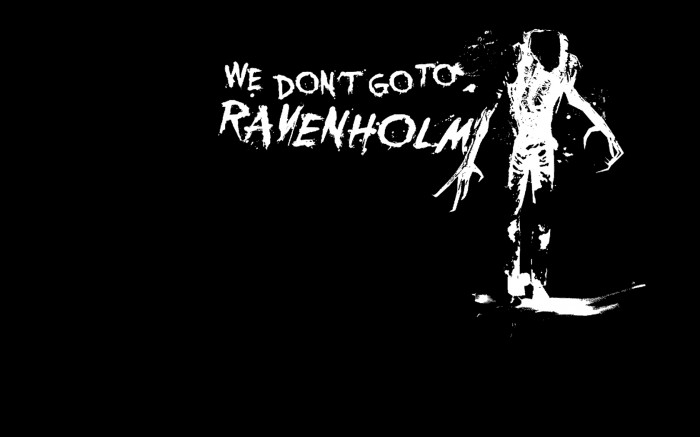 we don't go to ravenholm