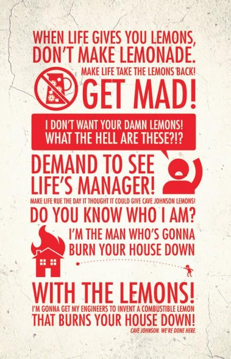 when life gives you lemons - DON'T MAKE LEMONADE