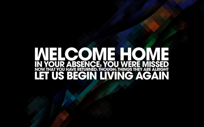 Welcome Home 700x437 Welcome Home