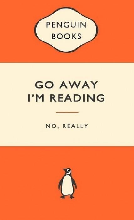 go away Im reading