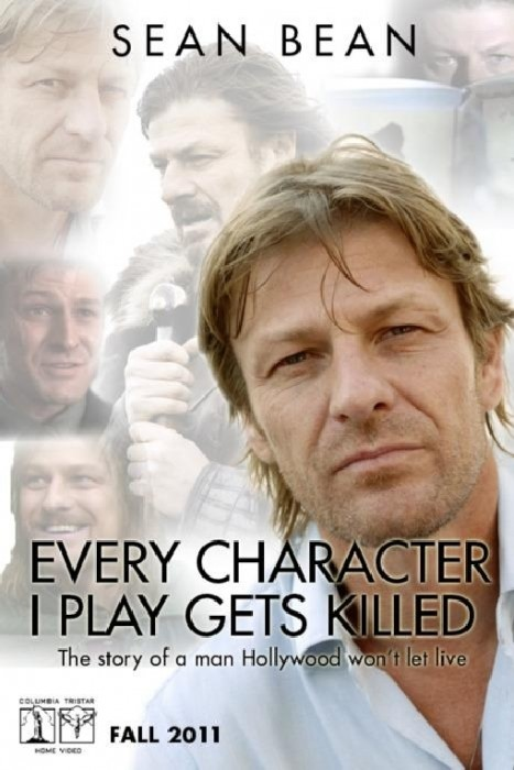 sean bean - every character I play gets killed