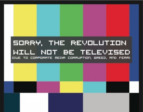 sorry, the revolution will not be televised