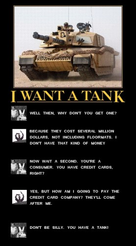 I want a tank 277x500 I want a tank Weapons vertical wallpaper tanks Military Humor